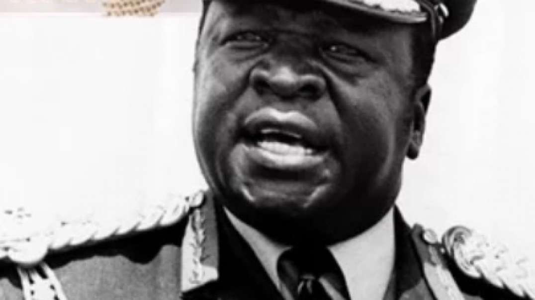 Idi Amin Famous for the wrong reasons