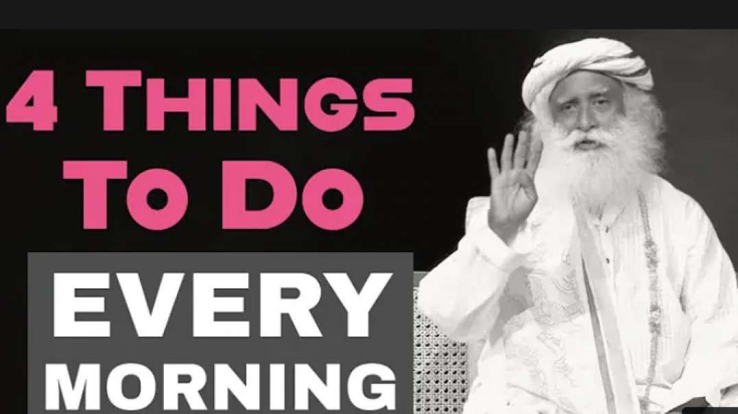 Start You Day With These 4 Things And You Will Be Full Of Energy 24 Hours - Sadhguru  #VCAST