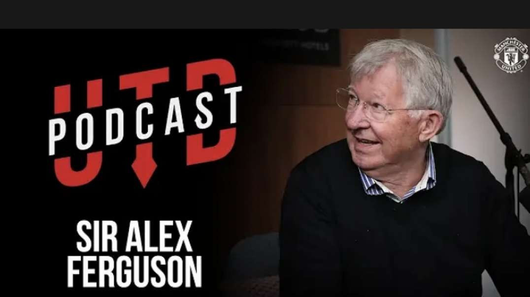 Sir Alex Ferguson: This is the One | The UTD Podcast | Manchester United  #VCAST