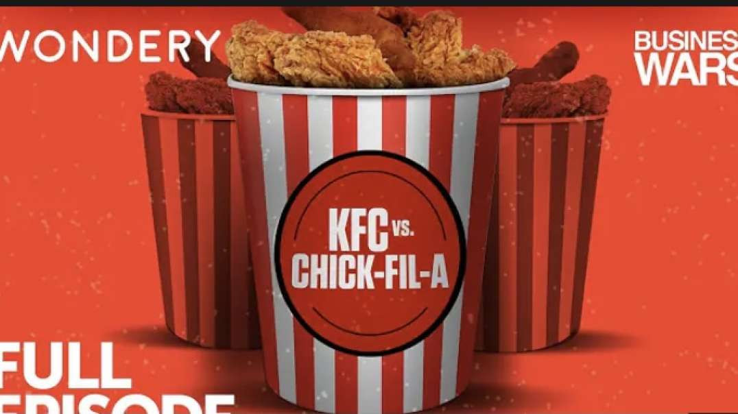 Business Wars: KFC vs. Chik-Fil-A | Episode 1: Guns, Guts, and Gravy #VCAST